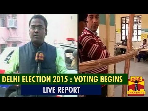 Live Report : Delhi Election 2015, Voting Begins - Thanthi TV