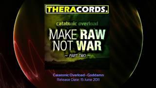 THER-057 01 Catatonic Overload - Goddamn