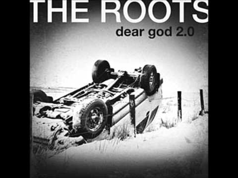 The Roots _ Dear God 2.0