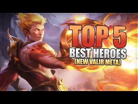 Mobile Legends: Top 5 Best Heroes - New Hero Valir Might Build A New Meta