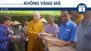 Bí ẩn ngôi chùa 20 năm không vàng mã | VTC1