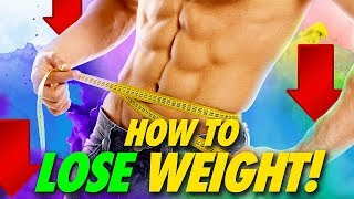 Tips on How to LOSE WEIGHT! - Basic FAT LOSS Guide