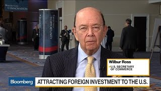 Sec. Wilbur Ross on Foreign Investment, Steel, Trade