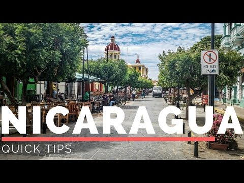 Quick Trips and Tips: 5 Tips for Nicaragua