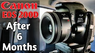 Canon 200D After 6 months Review | With Pros and Cons in Hindi | The Best Vlogging Camera
