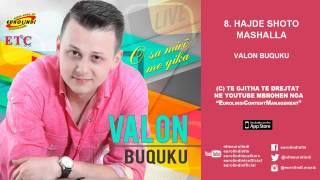 Valon Buquku - Hajde shoto mashalla LIVE (audio) 2015