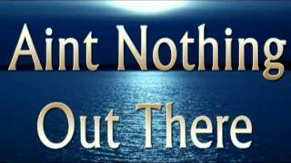 Aint Nothing Out There (Hebrew Israelite Song)