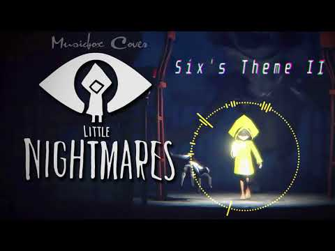 [Music box Cover] Little Nightmares OST - Sixs Theme II