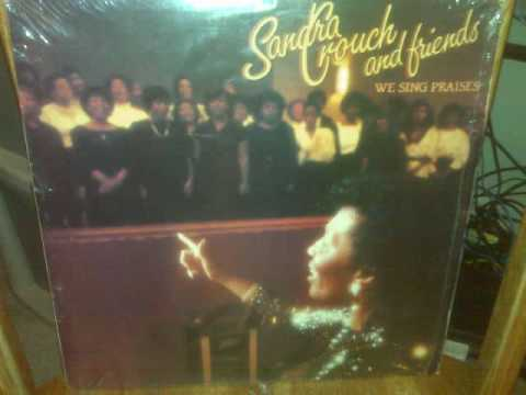 Sandra Crouch- He's Worthy ( Song Of The Redeemed)