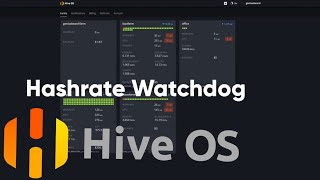 Hashrate Watchdog in HiveOS