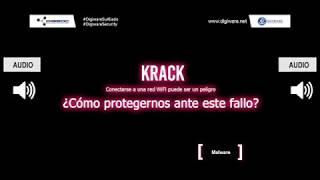 Audio | Ciberataque KRACK al Wifi - Digiware