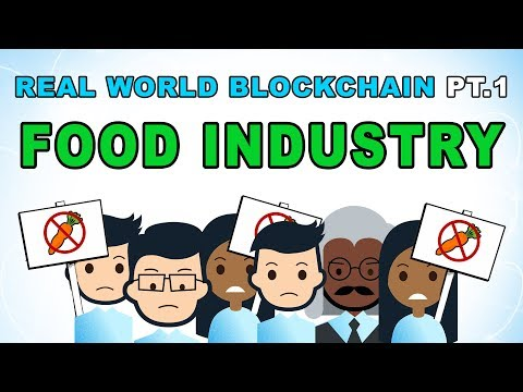 Real World Blockchain Applications - The Food Industry