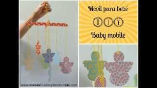 Diy: Móvil Para Bebé / Baby Mobile