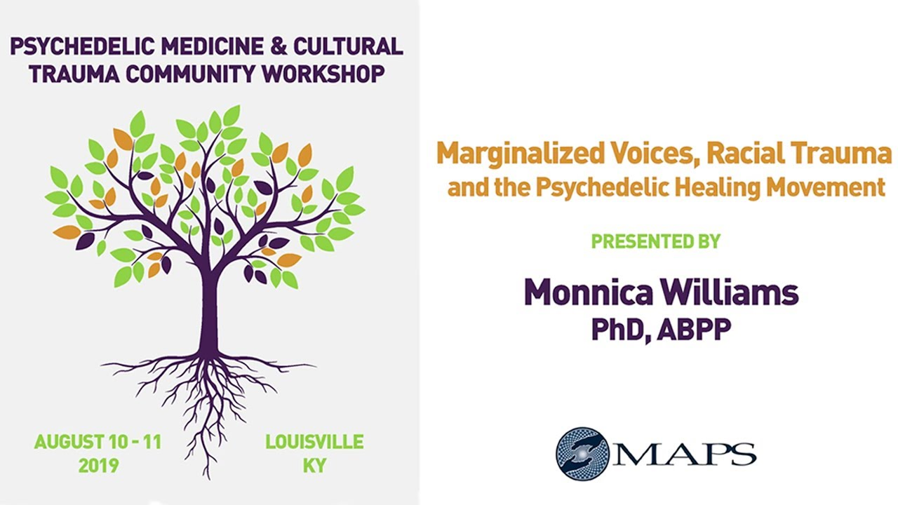 Marginalized Voices, Racial Trauma, and the Psychedelic Healing Movement