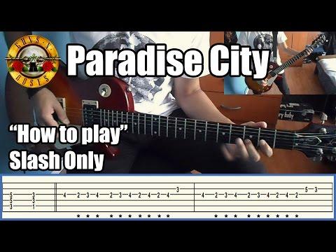 Guns N' Roses Paradise City SLASH ONLY with tabs   Rhythm guitar