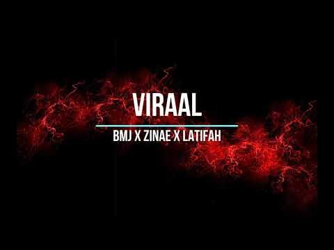 BMJ -  Viraal ft  ZINAE X LATIFAH