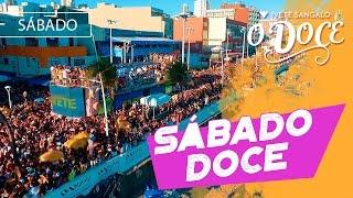 SÁBADO DOCE - IVETE SANGALO - CARNAVAL 2017