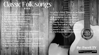 Classic Folk Songs - 60s - 90s music