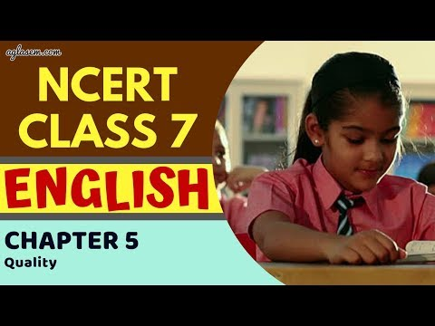 Class7 | English | Chapter 5- Quality | NCERT SOLUTIONS