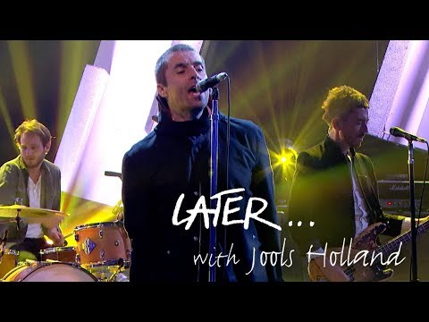 Liam Gallagher - Wall of Glass - Later… with Jools Holland - BBC Two