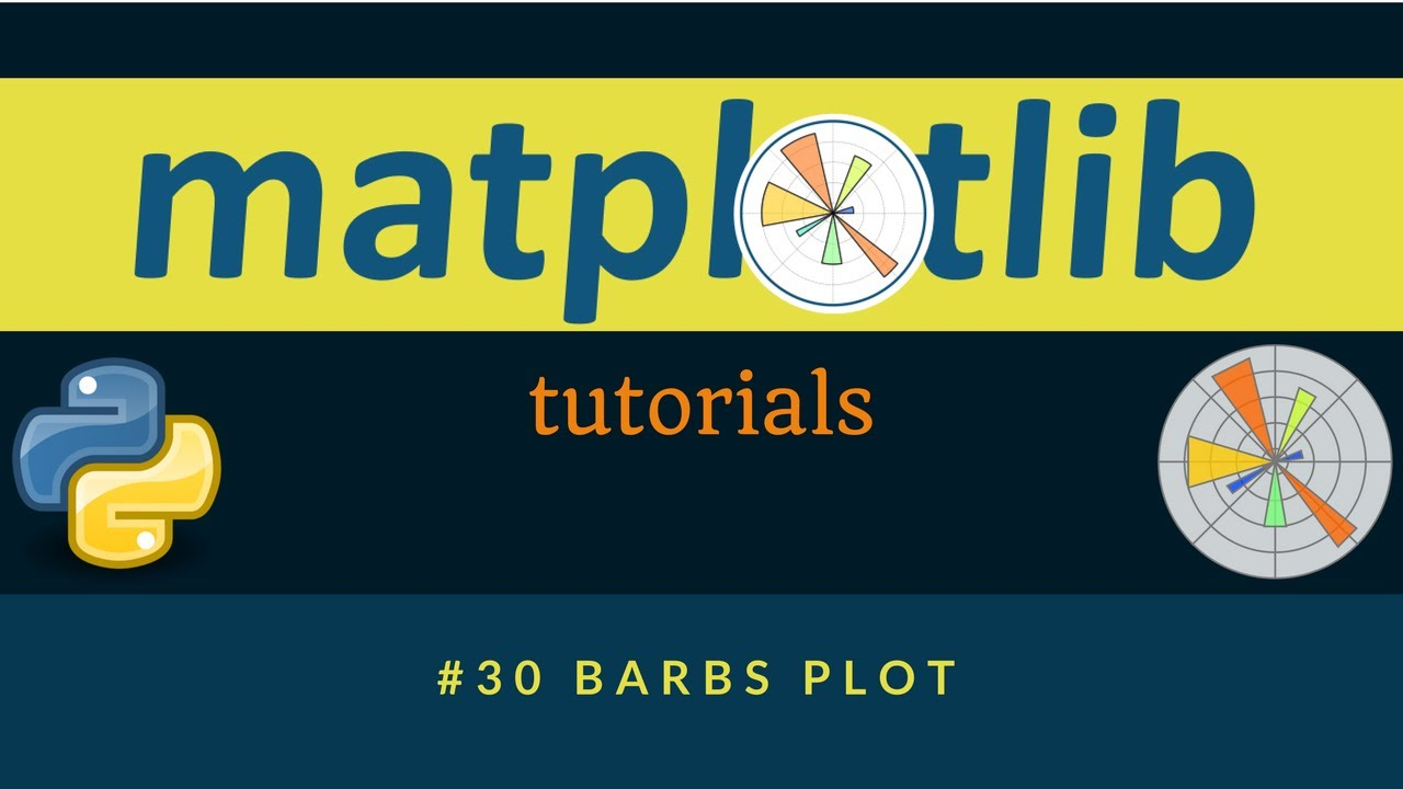 Matplotlib Plotting Tutorials : 030 : Barb Plot
