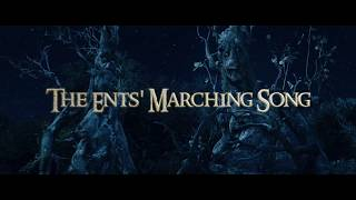 The Ents' Marching Song - Clamavi De Profundis
