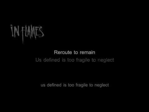In Flames - Reroute to Remain [HD/HQ Lyrics in Video]