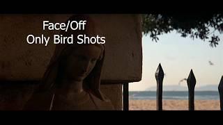 Face Off - Only Bird Shots
