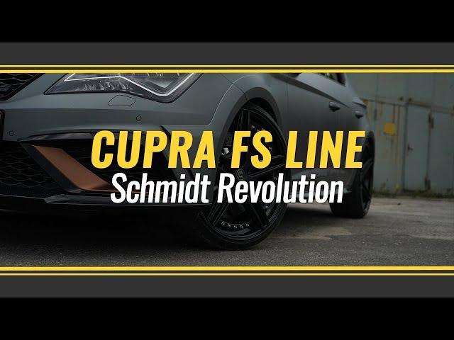 Seat Leon Cupra 310 mit Schmidt Revolution FS Line 3tlg  Deep Concave