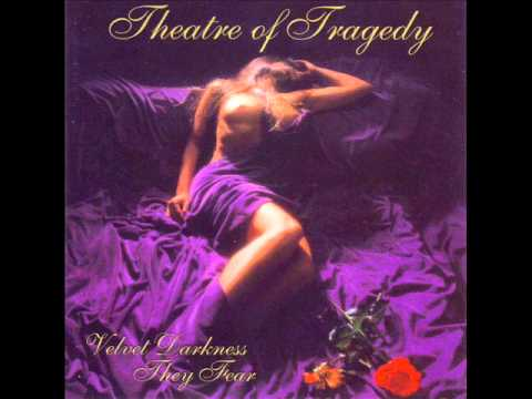 Theatre Of Tragedy - Velvet Darkness They Fear (Full Album)