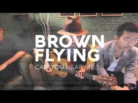 """Artist of the month : Rock of the month """"Brown Flying""""  มี.ค. 59"""