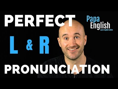 Perfect Pronunciation! L and R sounds