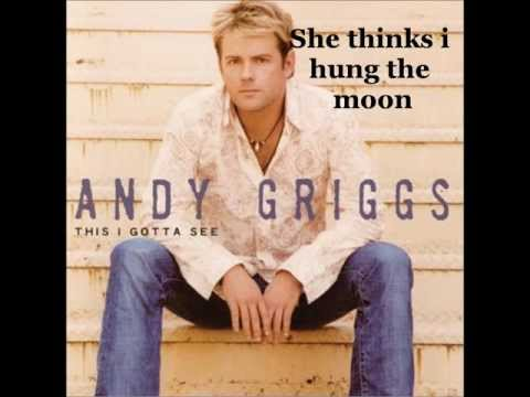 Andy Griggs - She Thinks She Needs Me