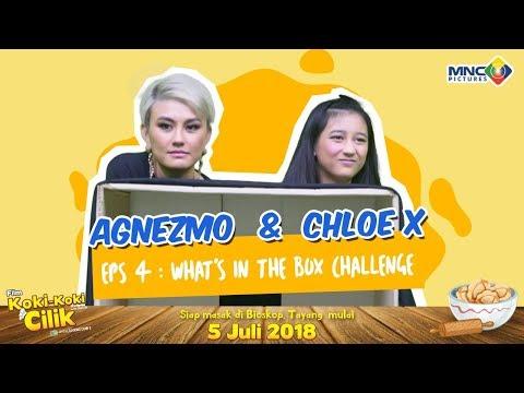 AGNEZ MO & CHLOE X : EPS 4 WHAT'S IN THE BOX CHALLENGE FILM KOKI-KOKI CILIK