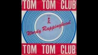 Tom Tom Club - Wordy Rappinghood  ( 1984 Mix )