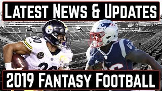 Latest News and Updates - 2019 Fantasy Football