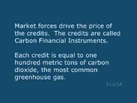[91VOA]Carbon Trading How the Chicago Climate Exchange Works