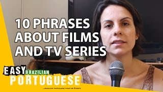 10 phrases about films and TV series - Easy Brazilian Portuguese Basic Phrases (14)