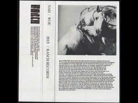 Nah / WOE / Cassette Rip