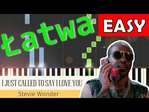🎹 I Just Called To Say I Love You (Stevie Wonder) - Piano Tutorial (łatwa wersja) 🎹