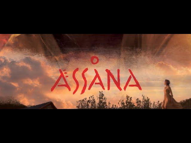 Assana - an original film by Chris Cloud