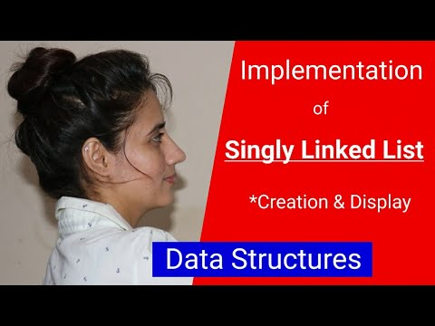 Linked List implementation in C/C++ | creation and display | data structures thumbnail