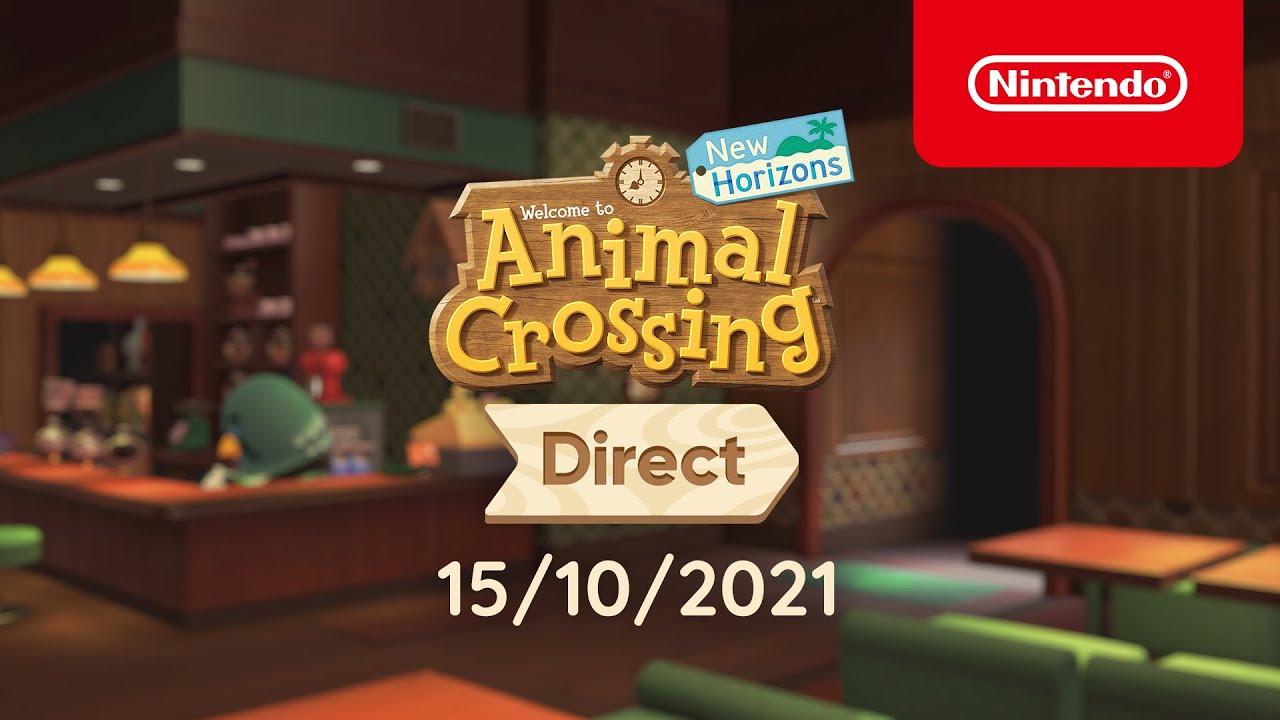 Animal Crossing: New Horizons Direct (Nintendo Switch) – 15/10/2021
