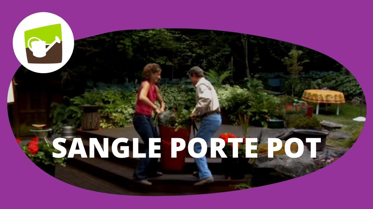 Sangle porte pot r f 1459 jardin et saisons youtube for Jardinetsaisons