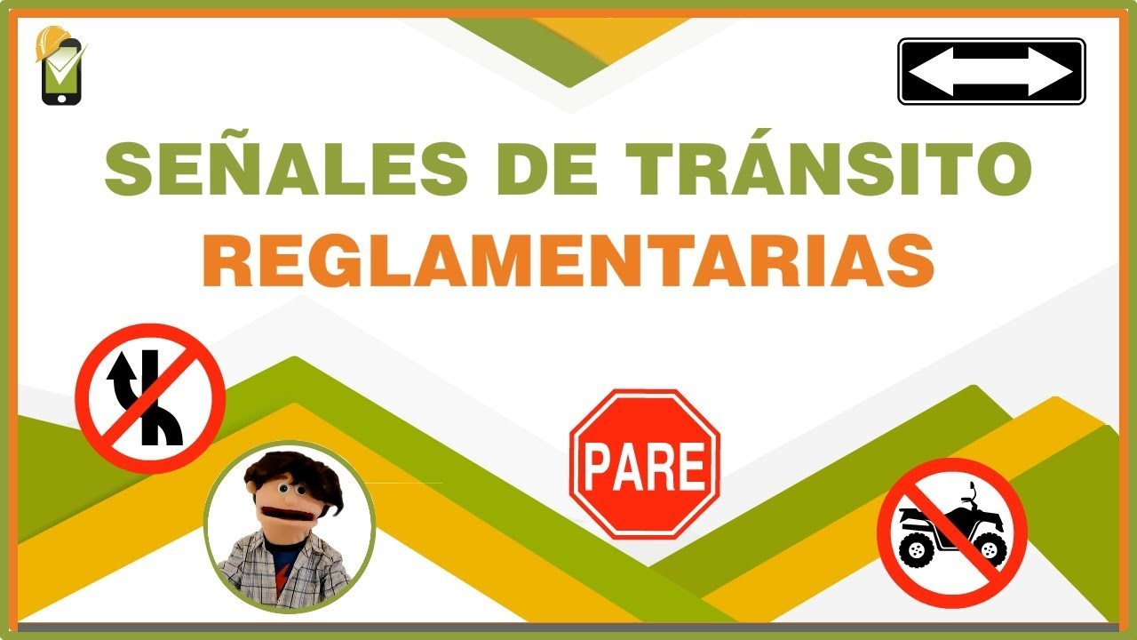 Señales De Tránsito Reglamentarias 2019