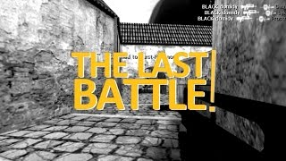 �������� ���� THE LAST BATTLE! - by domidy [THE FINAL MOVIE] ������
