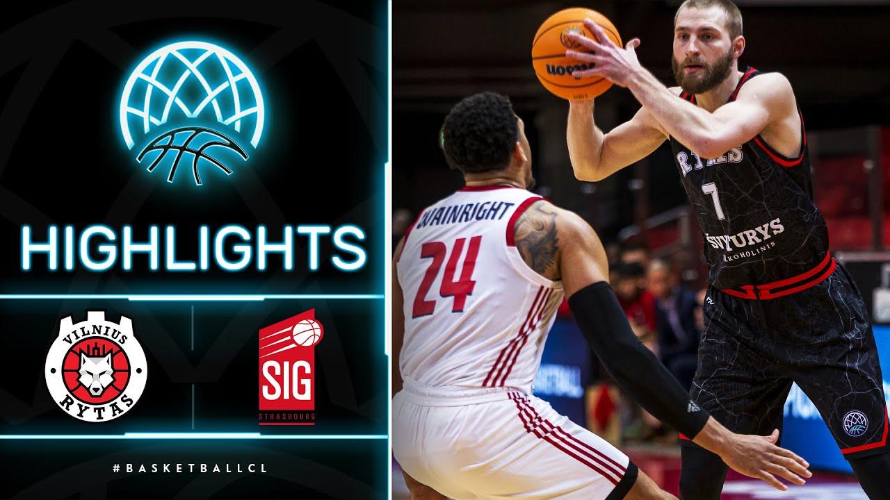 Rytas Vilnius v SIG Strasbourg - Highlights
