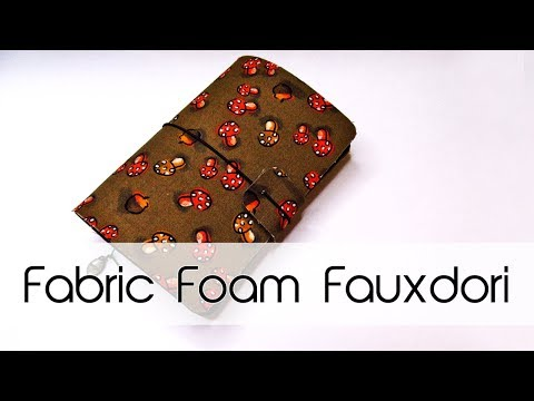 Fabric Foam Fauxdori DIY | Autumn Theme | Midori / Traveler's Notebook | Creation in Between