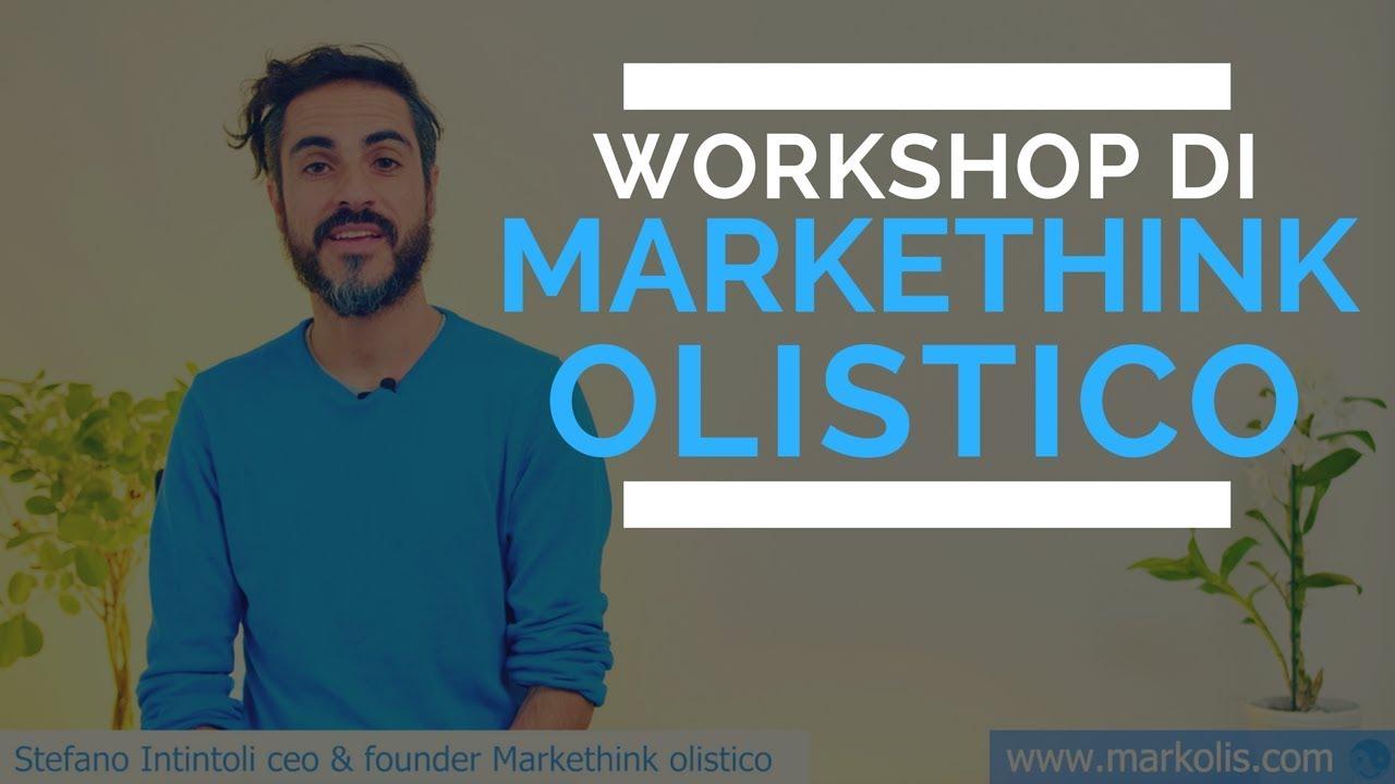 MarkeThink Olistico: il primo workshop che abbina benessere e marketing