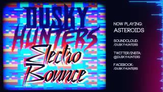 Dusky Hunters - Asteroids